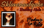 Burning Hole - Sklavenaufgabe -