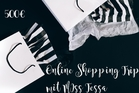 Online Shopping Trip mit Miss Tessa - 500€